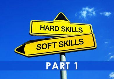 Hard Skills/Soft Skills Part 1